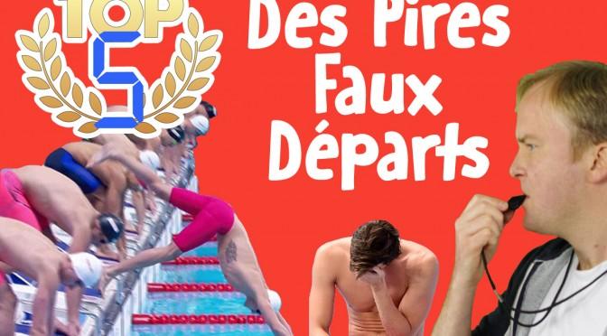 TOP 5 Des Pires Faux Départs en Natation