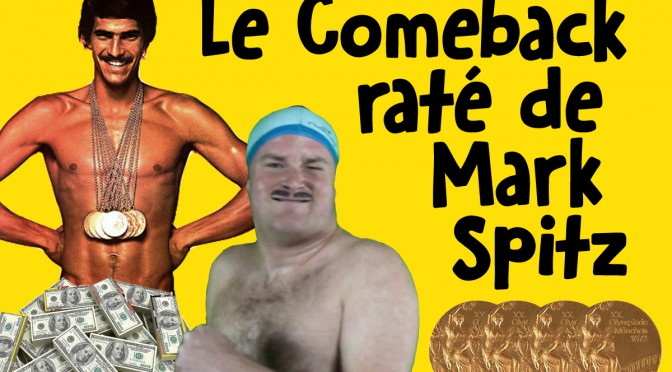 Le Come-back raté de Mark Spitz