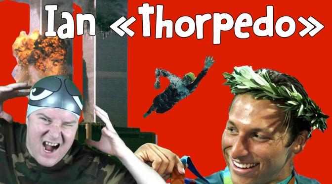 Ian «Thorpedo» (Ian Thorpe)
