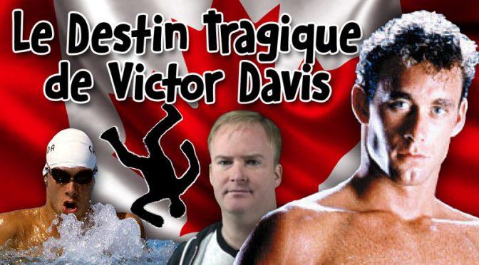Le Destin Tragique de Victor Davis