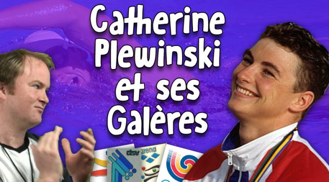 Catherine Plewinski et ses Galères