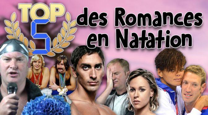 TOP 5 des Romances en Natation