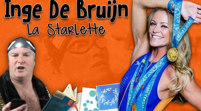 Inge De Bruijn la Starlette