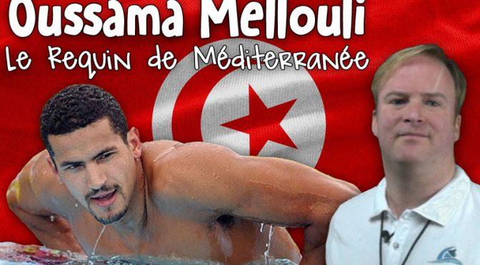 Oussama Mellouli, le Requin de Méditerranée