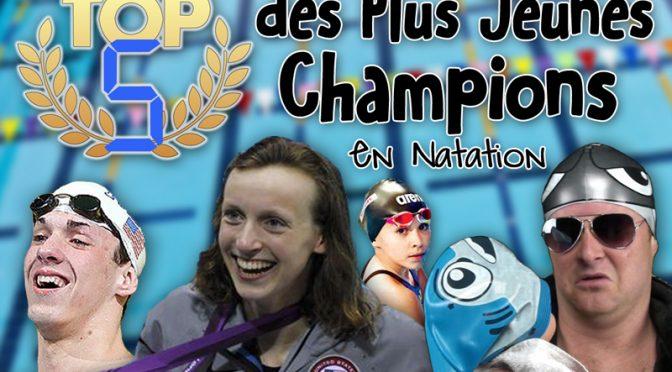 TOP 5 des Plus Jeunes Champions de Natation