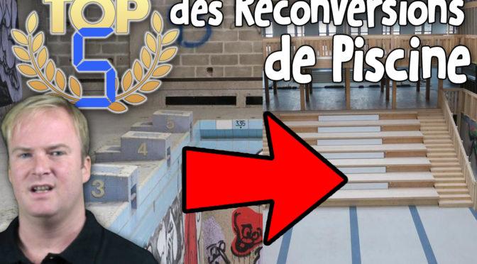 TOP 5 des Reconversions de Piscine