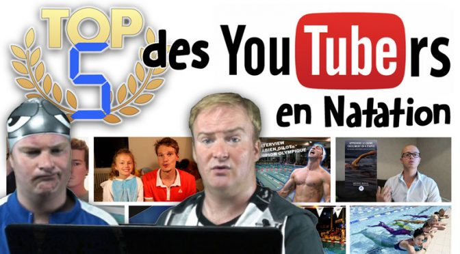 TOP 5 des YouTubeurs en Natation
