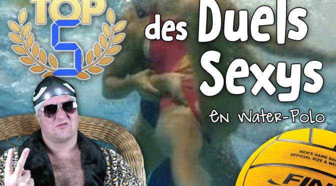TOP 5 des Duels Sexys en Water-Polo