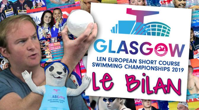 Bilan de l'Euro de Natation en Petit Bassin Glasgow 2019