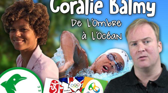 Coralie Balmy, de l'Ombre à l'Océan